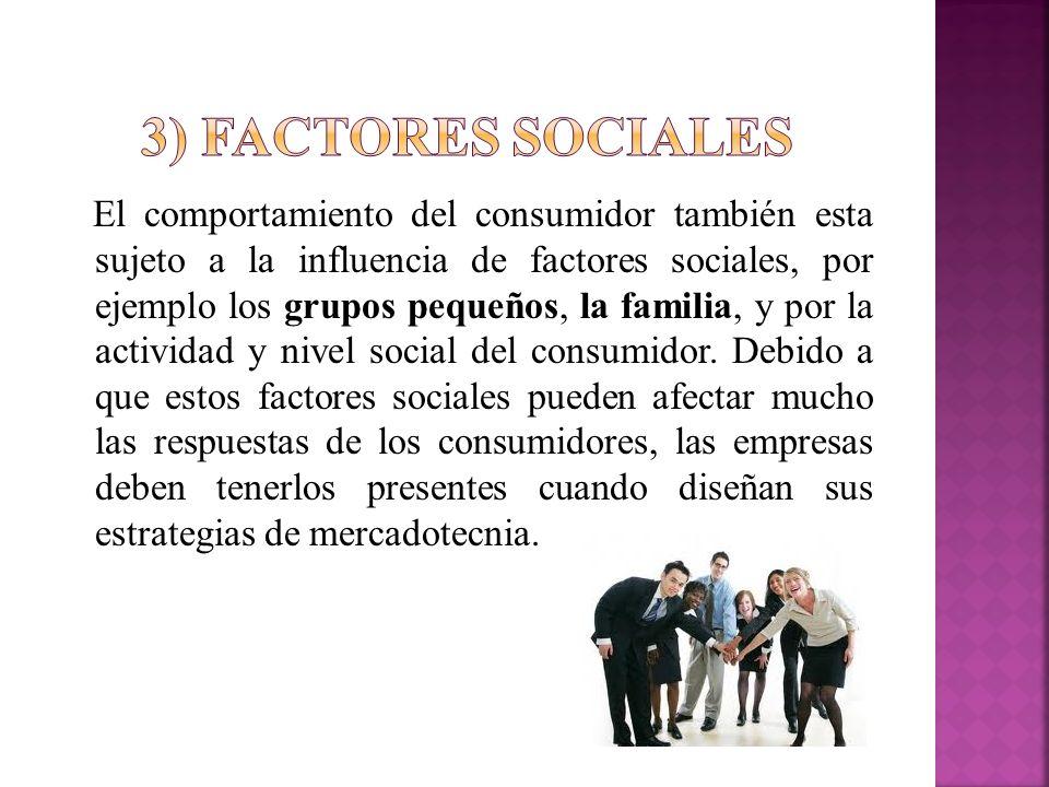 3) Factores sociales