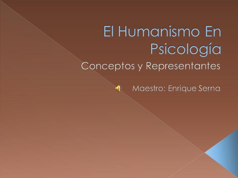 El Humanismo En Psicología
