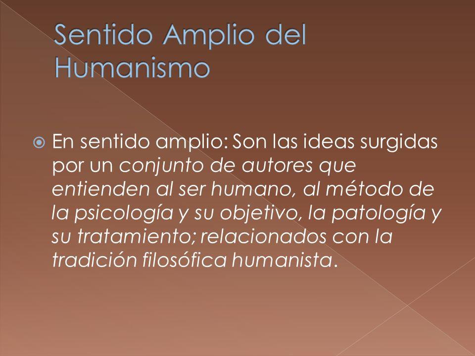 Sentido Amplio del Humanismo