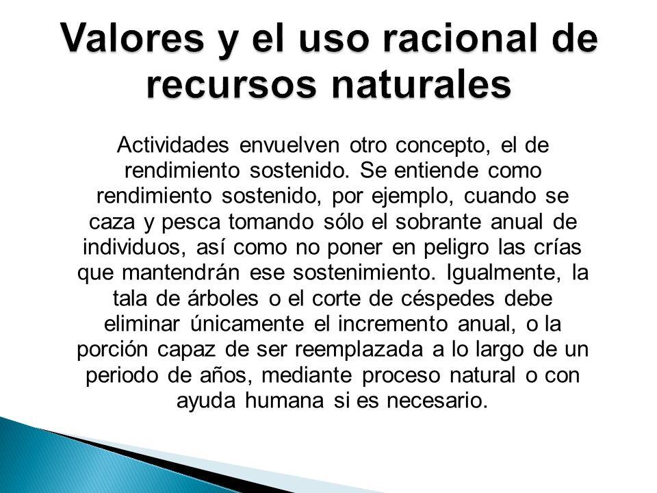 Valores y el uso racional de recursos naturales