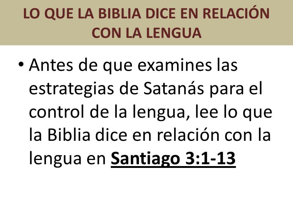 LO QUE LA BIBLIA DICE EN RELACIÓN CON LA LENGUA