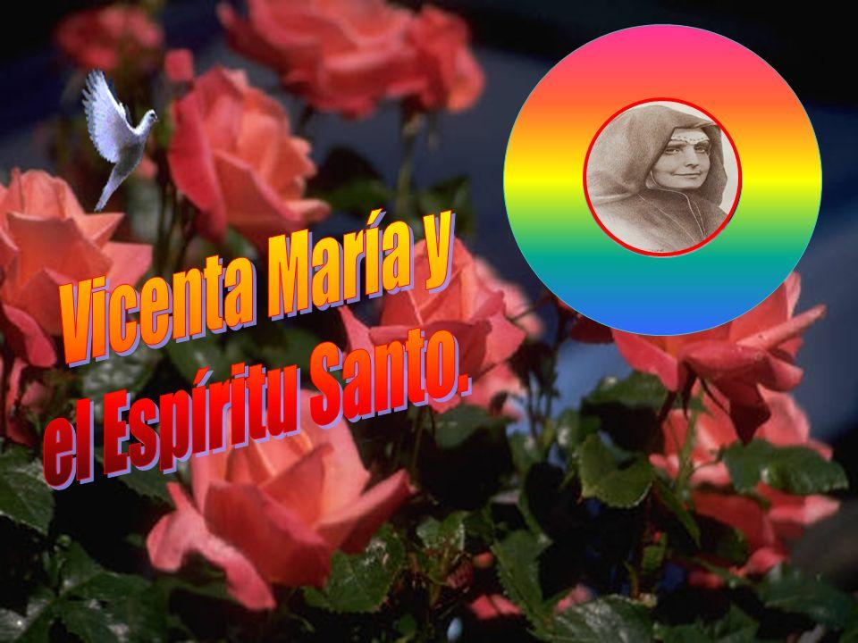 Vicenta María y el Espíritu Santo.