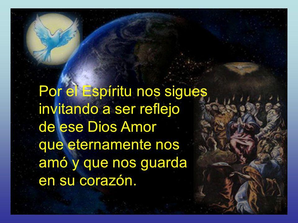 Por el Espíritu nos sigues