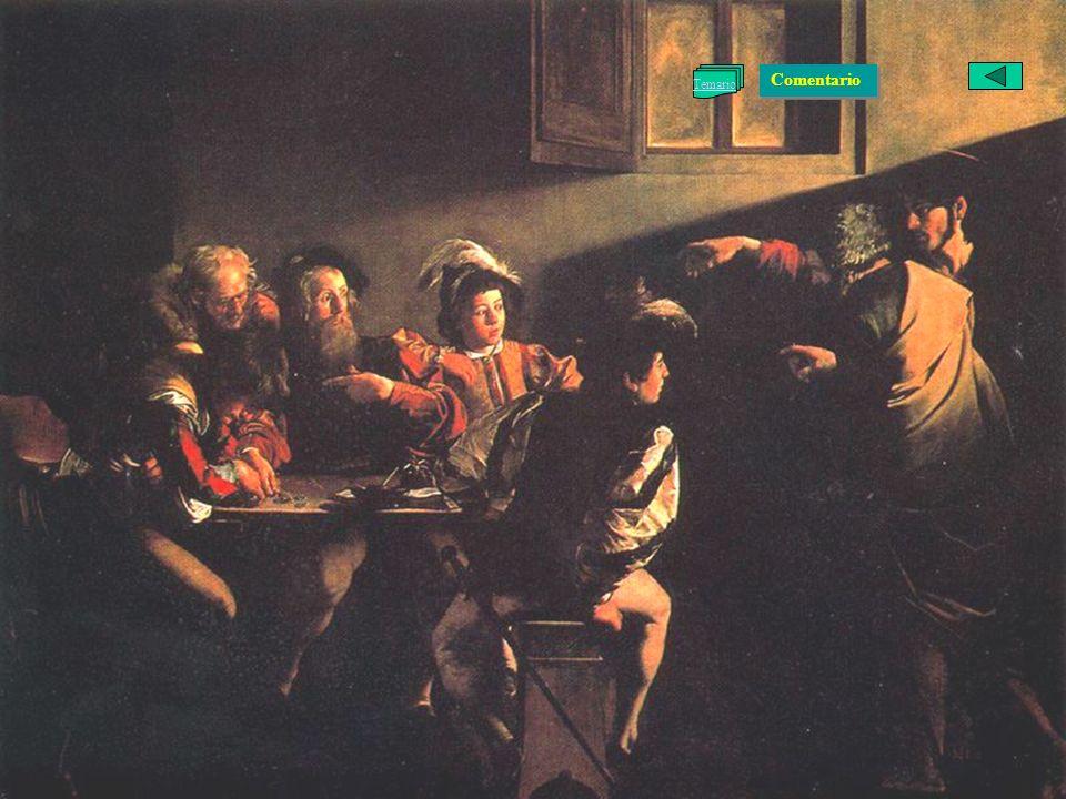 Caravaggio La vocación de San Mateo · De la segunda fase
