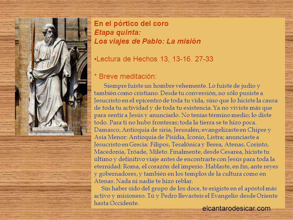 Los viajes de Pablo: La misión Lectura de Hechos 13, 13-16. 27-33