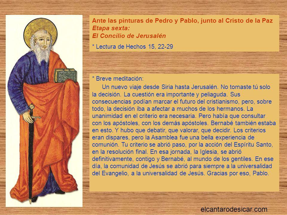 Ante las pinturas de Pedro y Pablo, junto al Cristo de la Paz