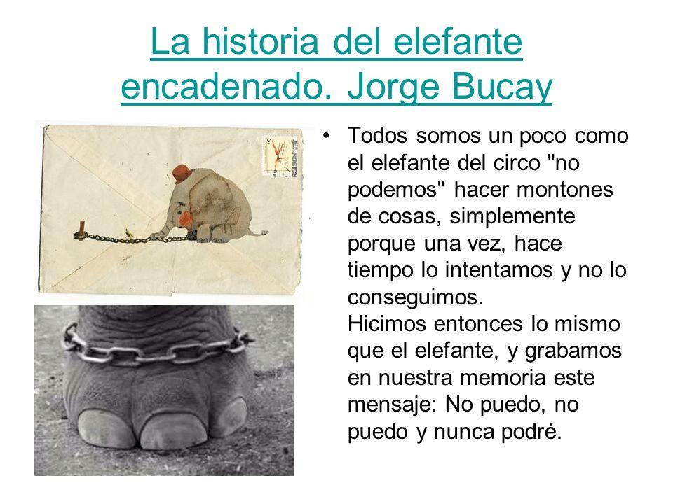 La historia del elefante encadenado. Jorge Bucay