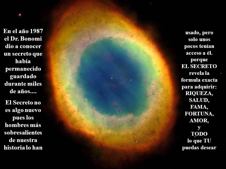 En el año 1987 el Dr. Bonomi dio a conocer un secreto que había permanecido guardado durante miles de años....
