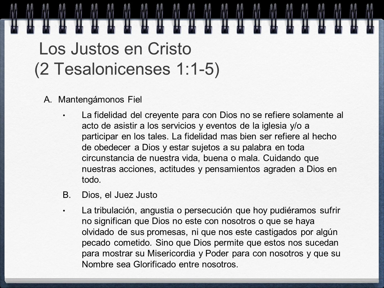 Los Justos en Cristo (2 Tesalonicenses 1:1-5)