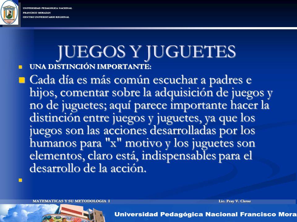 JUEGOS Y JUGUETES UNA DISTINCIÓN IMPORTANTE: