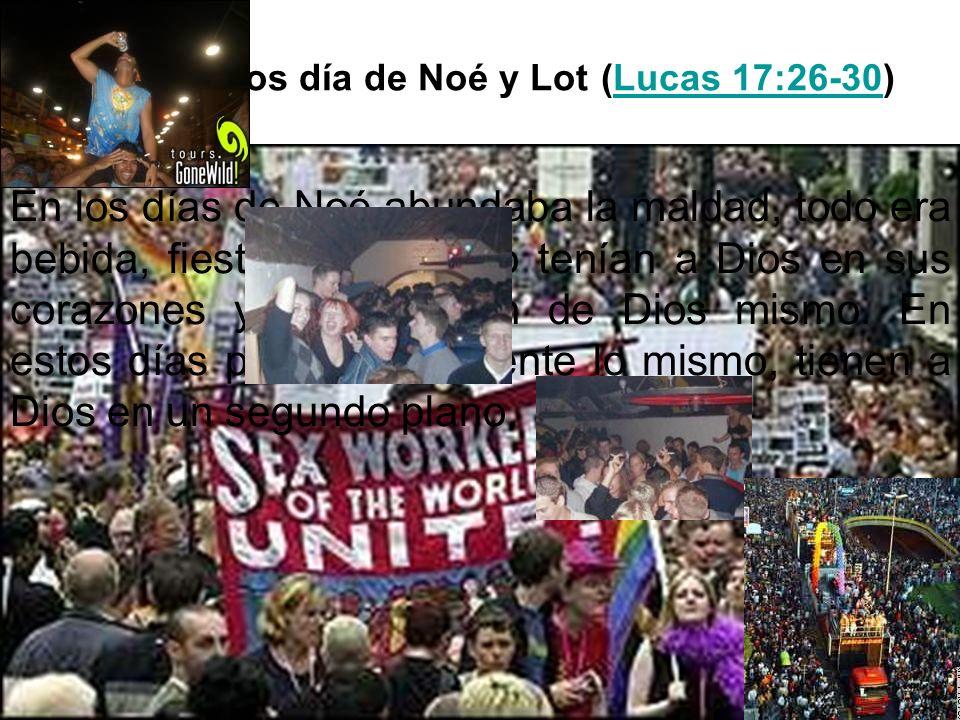 Como en los día de Noé y Lot (Lucas 17:26-30)