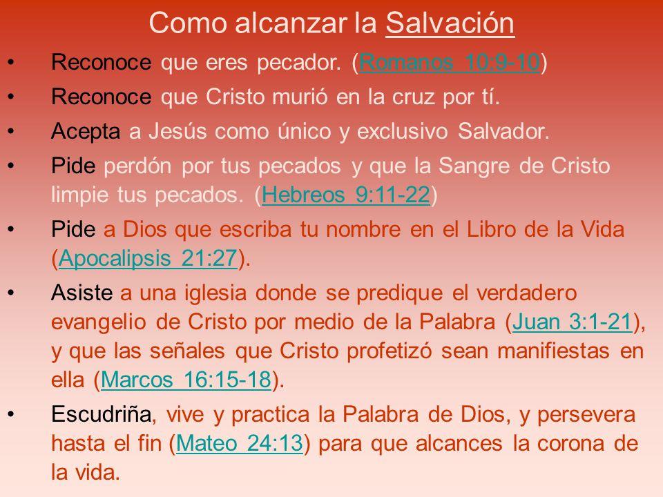 Como alcanzar la Salvación