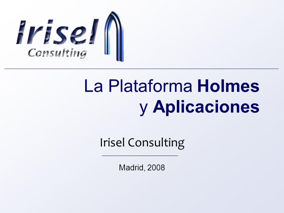 La Plataforma Holmes y Aplicaciones