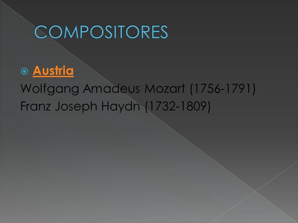 COMPOSITORES Austria Wolfgang Amadeus Mozart (1756-1791)