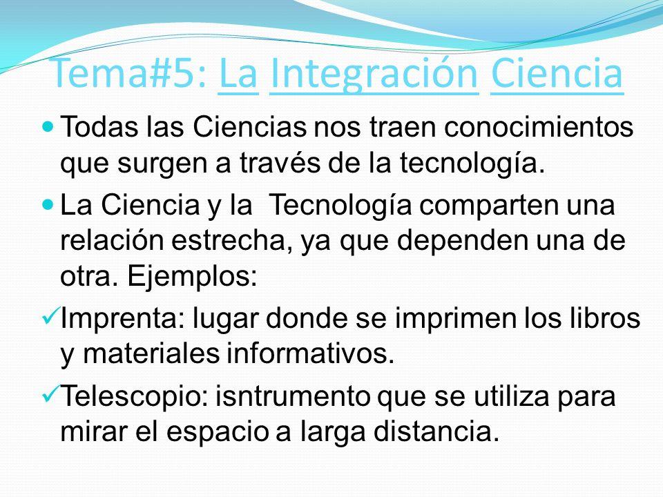 Tema#5: La Integración Ciencia
