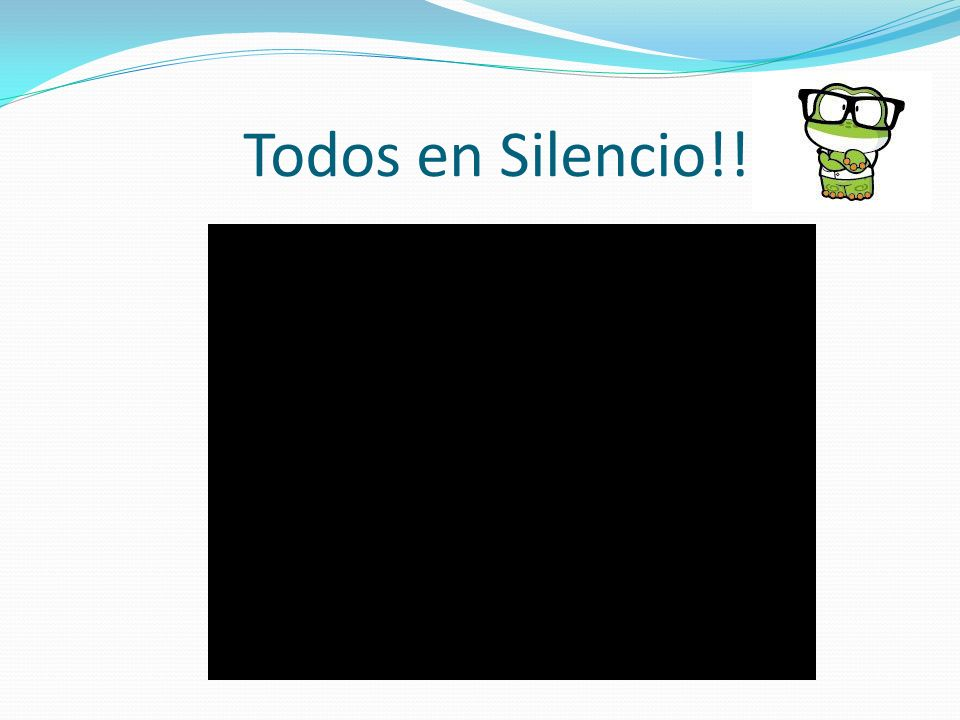 Todos en Silencio!!