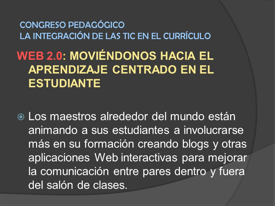 WEB 2.0: MOVIÉNDONOS HACIA EL APRENDIZAJE CENTRADO EN EL ESTUDIANTE