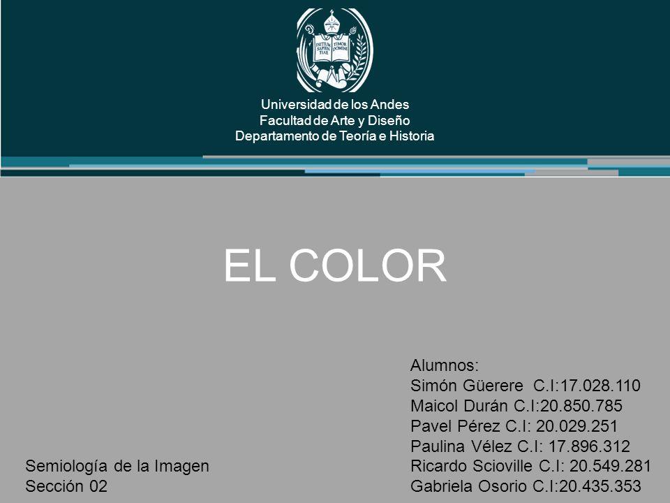 EL COLOR Alumnos: Simón Güerere C.I:17.028.110