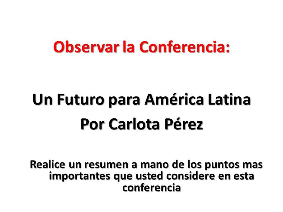 Observar la Conferencia: