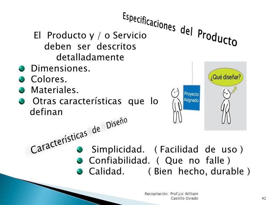 El Producto y / o Servicio deben ser descritos detalladamente