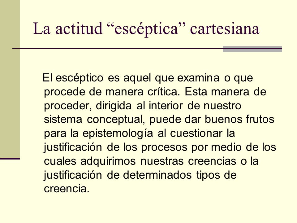 La actitud escéptica cartesiana