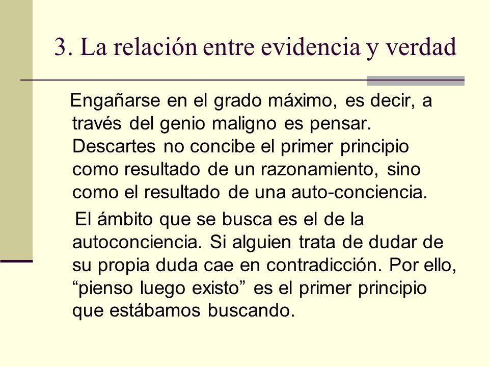3. La relación entre evidencia y verdad