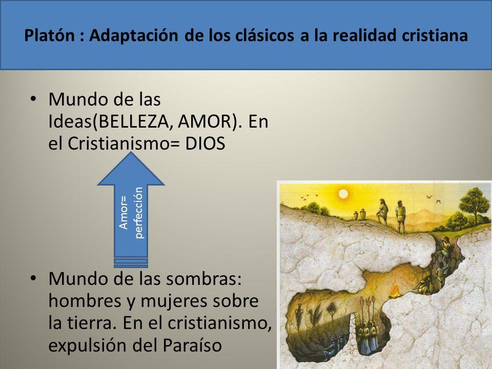 Platón : Adaptación de los clásicos a la realidad cristiana
