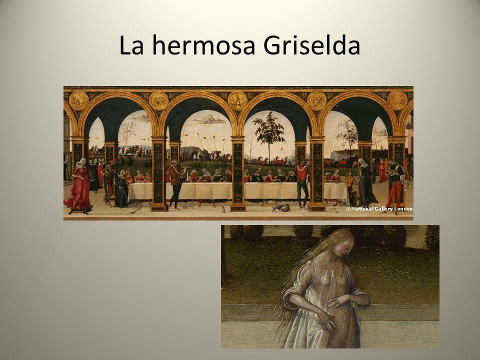 La hermosa Griselda