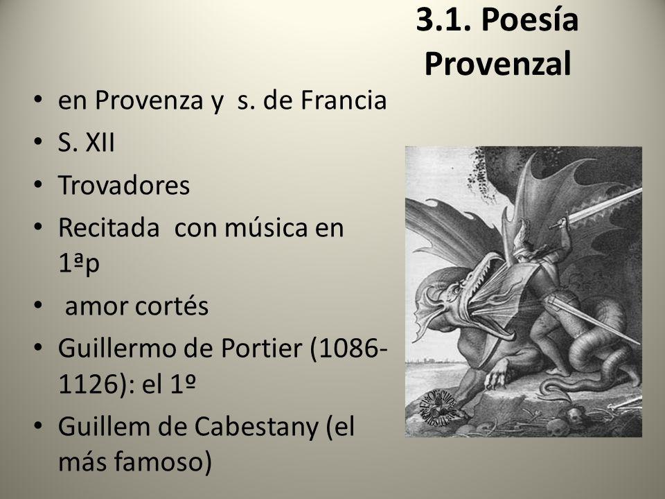 3.1. Poesía Provenzal en Provenza y s. de Francia S. XII Trovadores