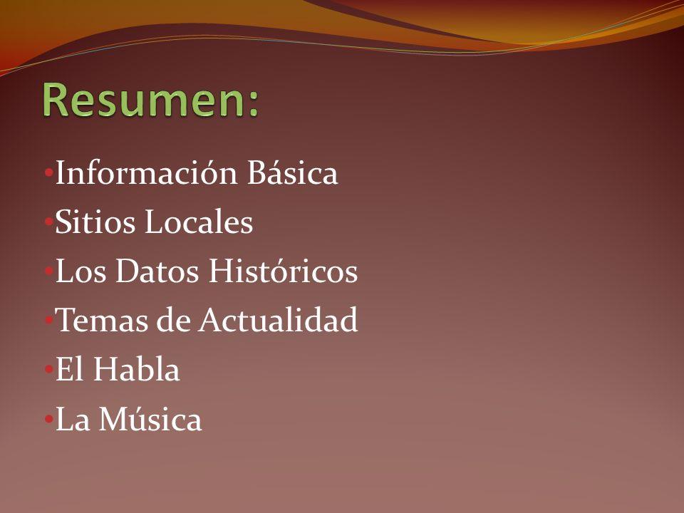 Resumen: Información Básica Sitios Locales Los Datos Históricos