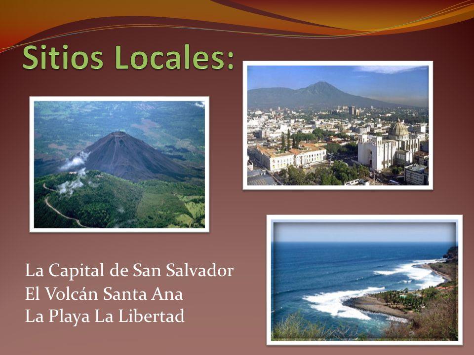 Sitios Locales: La Capital de San Salvador El Volcán Santa Ana