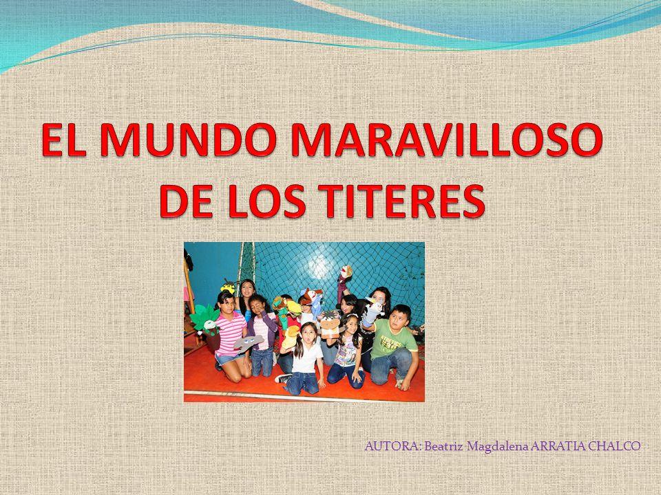 EL MUNDO MARAVILLOSO DE LOS TITERES