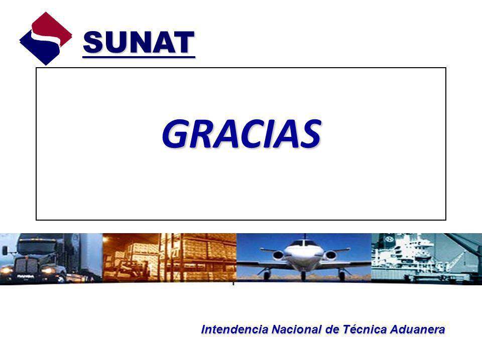 SUNAT GRACIAS Intendencia Nacional de Técnica Aduanera
