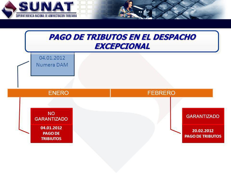 PAGO DE TRIBUTOS EN EL DESPACHO EXCEPCIONAL