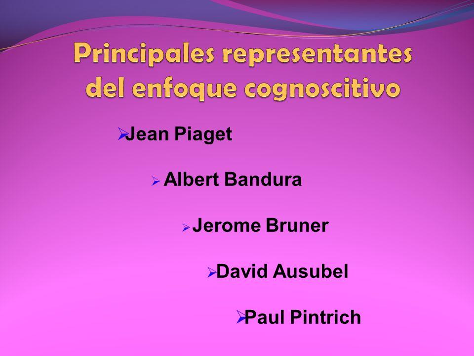 Principales representantes del enfoque cognoscitivo