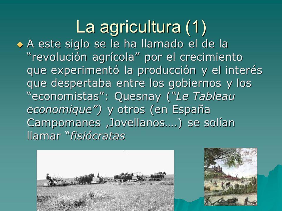 La agricultura (1)