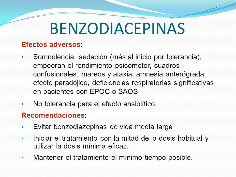 BENZODIACEPINAS Efectos adversos: