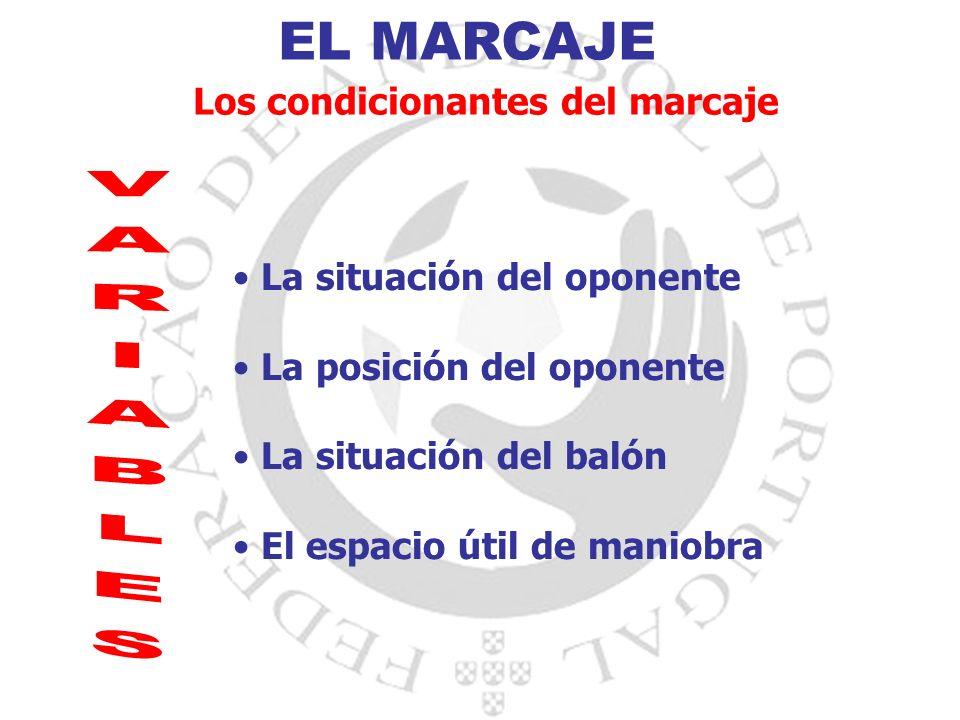 EL MARCAJE VARIABLES Los condicionantes del marcaje