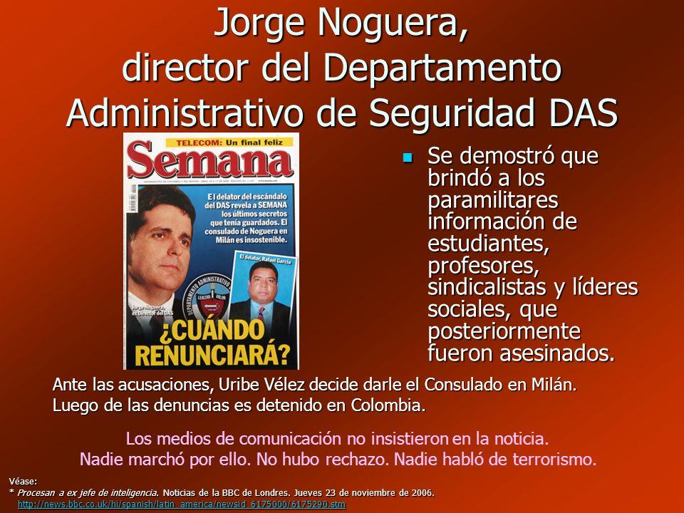 Jorge Noguera, director del Departamento Administrativo de Seguridad DAS