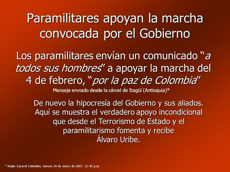 Paramilitares apoyan la marcha convocada por el Gobierno