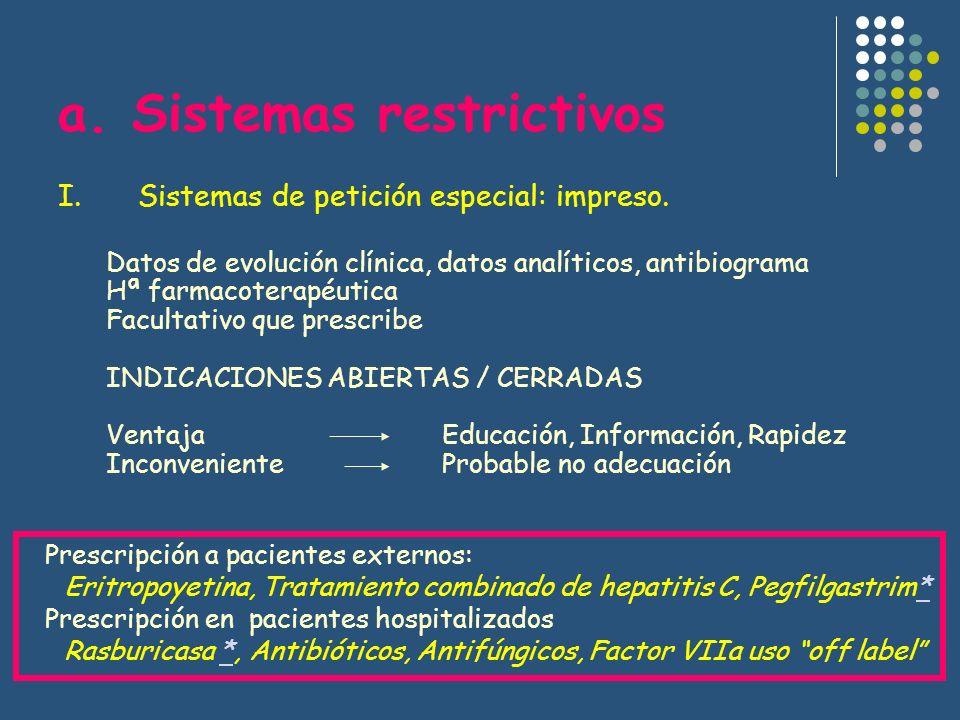 a. Sistemas restrictivos