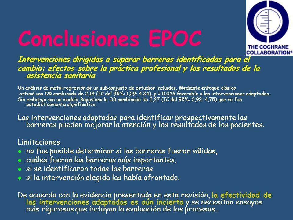 Conclusiones EPOC Intervenciones dirigidas a superar barreras identificadas para el.