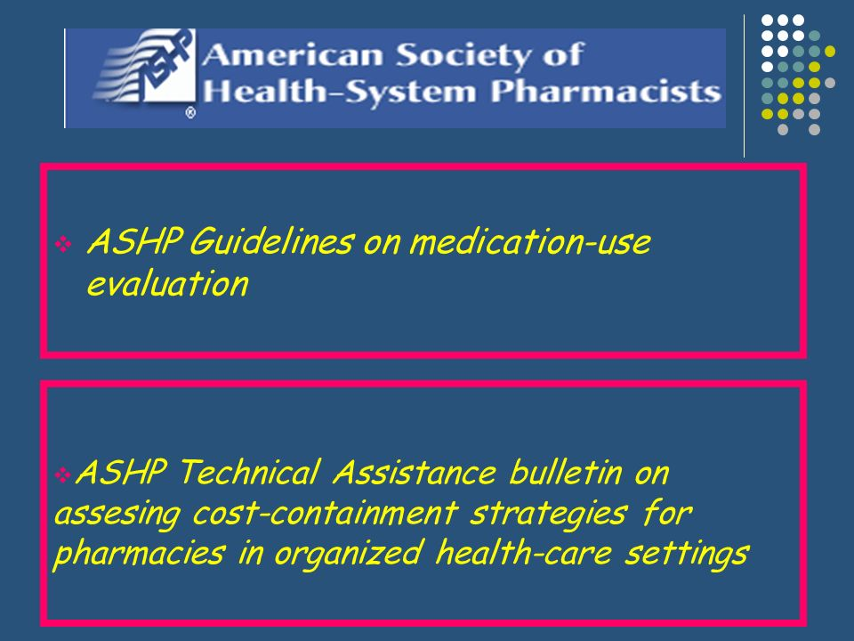 ASHP Guidelines on medication-use evaluation