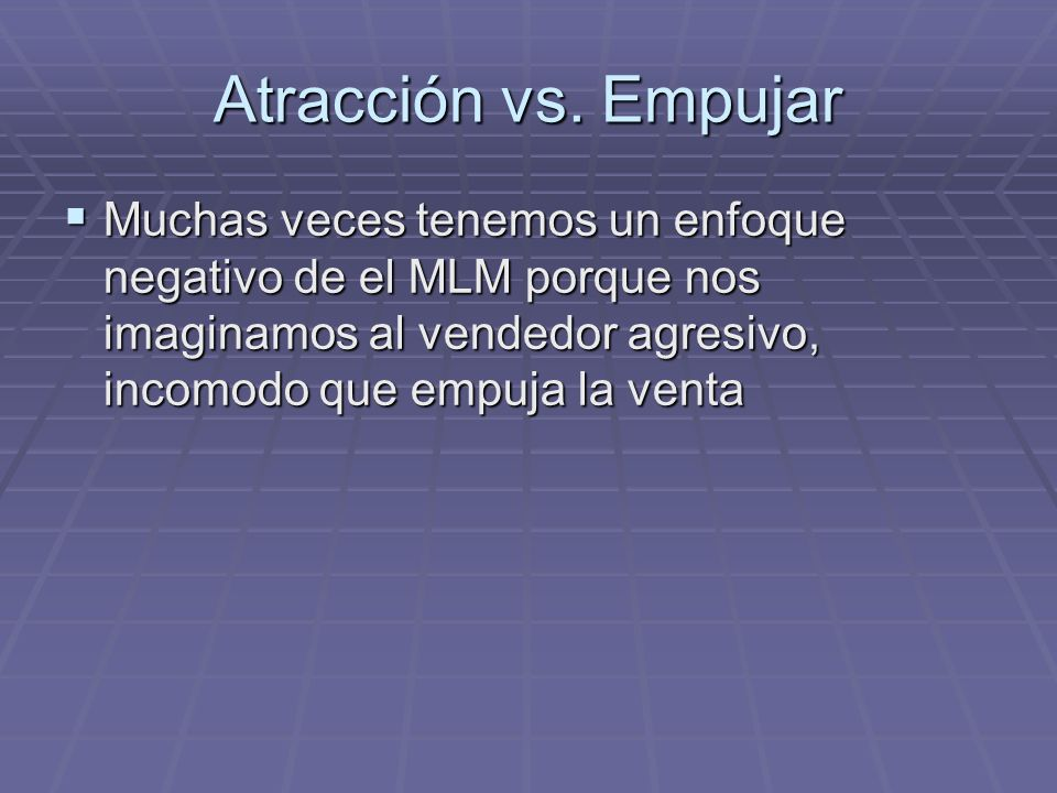Atracción vs.