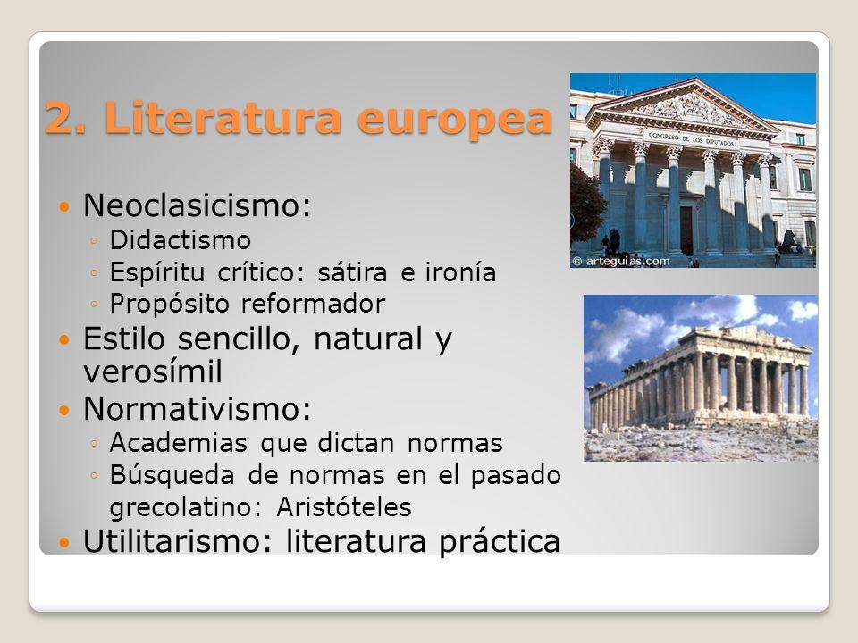 2. Literatura europea Neoclasicismo: