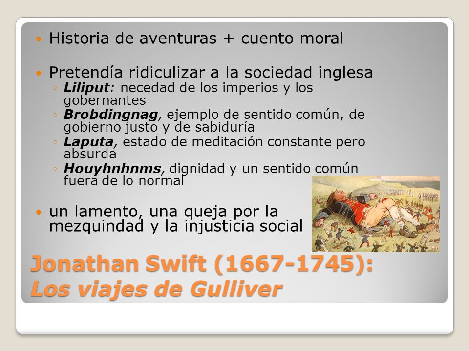 Jonathan Swift (1667-1745): Los viajes de Gulliver
