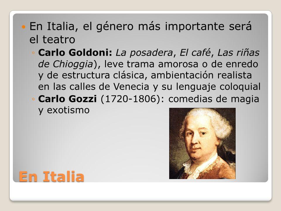 En Italia En Italia, el género más importante será el teatro