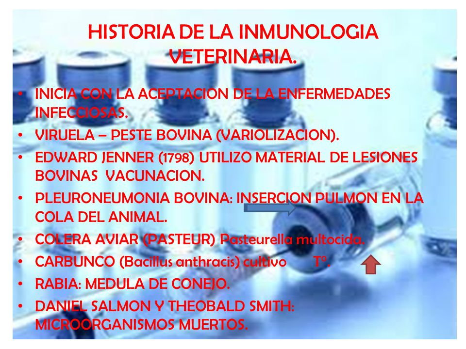HISTORIA DE LA INMUNOLOGIA VETERINARIA.
