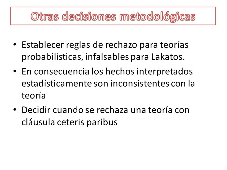 Otras decisiones metodológicas