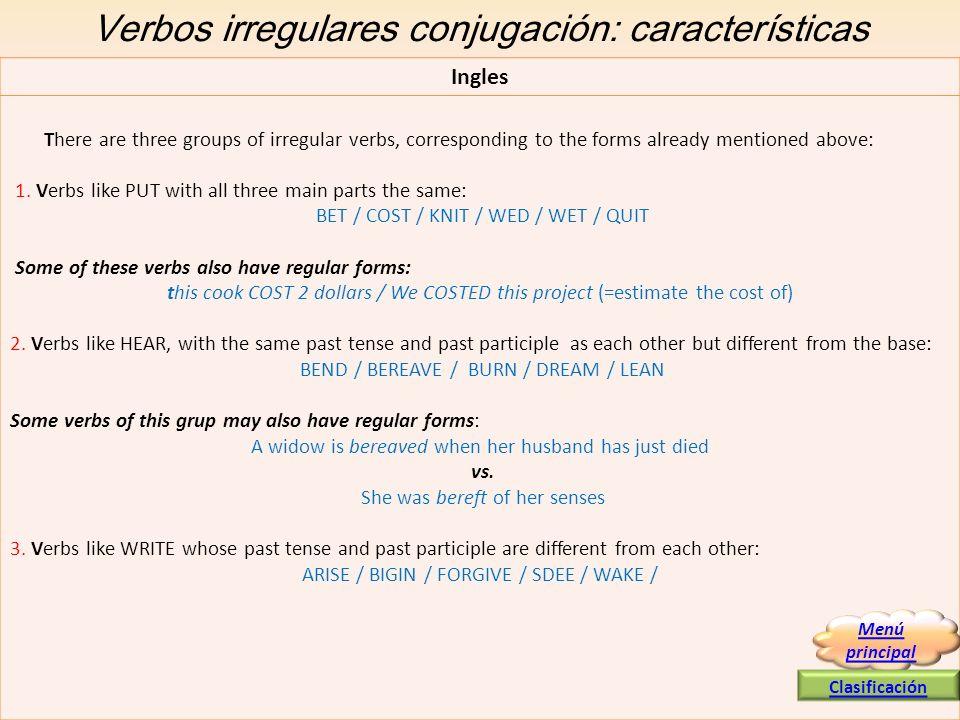 Verbos irregulares conjugación: características